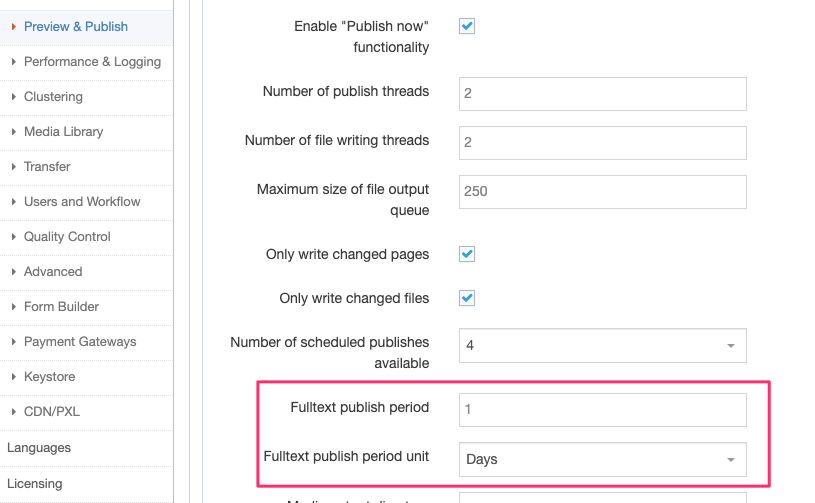 Fulltext Publish duration options